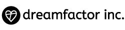 dreamfactor inc. / 株式会社ドリームファクター